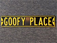 """Goofy Place Metal Sign 28"""""""