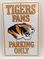 """Tigers Fans Parking Only Metal Sign 12"""" x 18"""""""