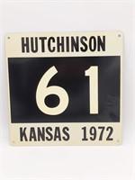 "1972 Hutchinson, Kansas '61' Metal Sign 12"" x 12"""