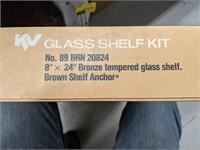 KV glass shelf kit. No 89 brown 20824. 8in x 24in