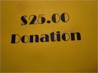 $25 CASH DONATION