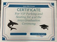 Graduation VIP Seating and Parking
