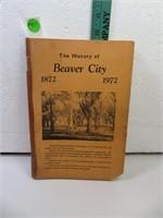 1872 - 1972 The History of Beaver City