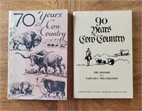 2 BOOKS 70 & 90 Years Cow Country 1943 & 1963