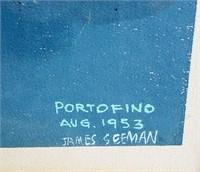 1953 Serigraph Portofino Italy by James Seeman
