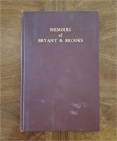 BOOK Memoirs of Bryant B Brooks Signed 1939