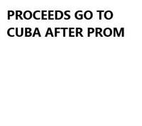 Cuba After Prom Fund Raiser