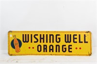WISHING WELL ORANGE SST EMBOSSED SIGN